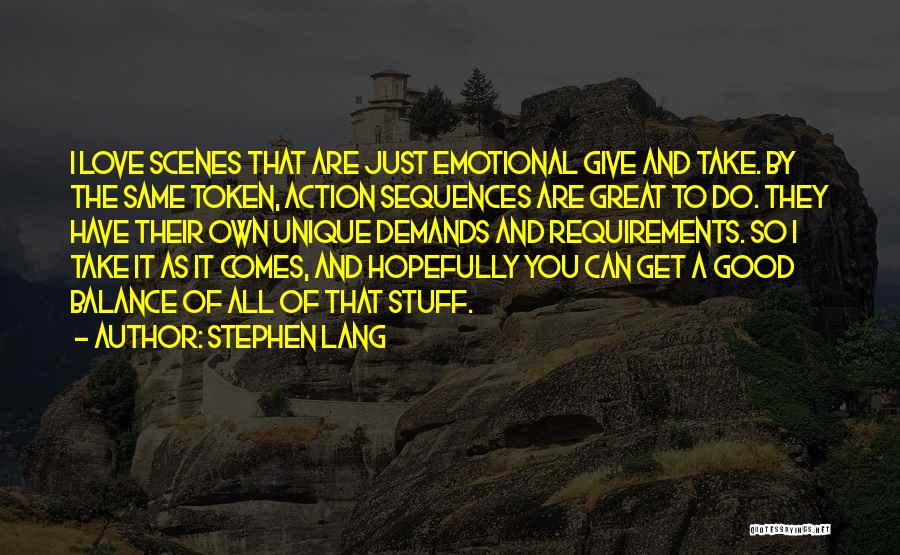 Really Good Unique Quotes By Stephen Lang