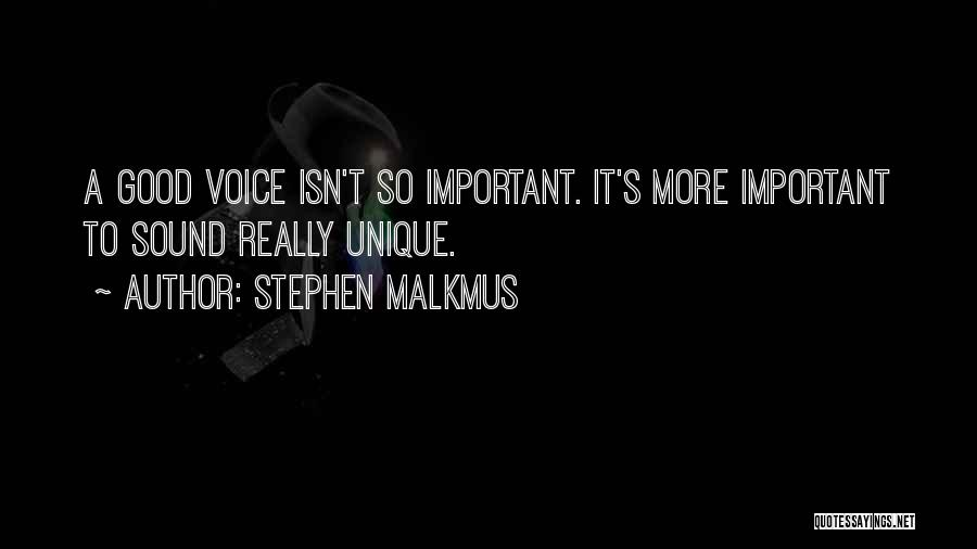Really Good Unique Quotes By Stephen Malkmus