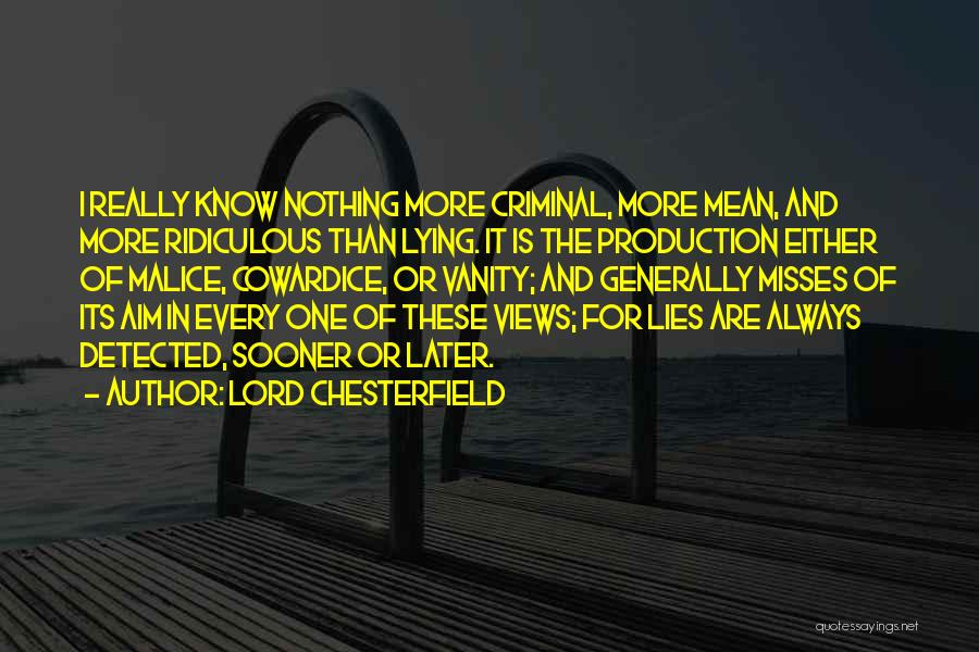 Really Mean It Quotes By Lord Chesterfield
