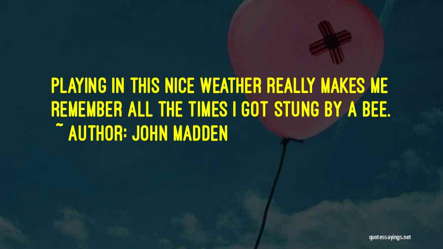 Really Nice Funny Quotes By John Madden