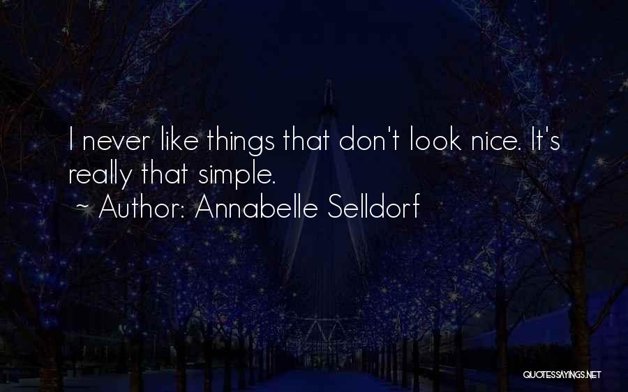Really Nice Quotes By Annabelle Selldorf