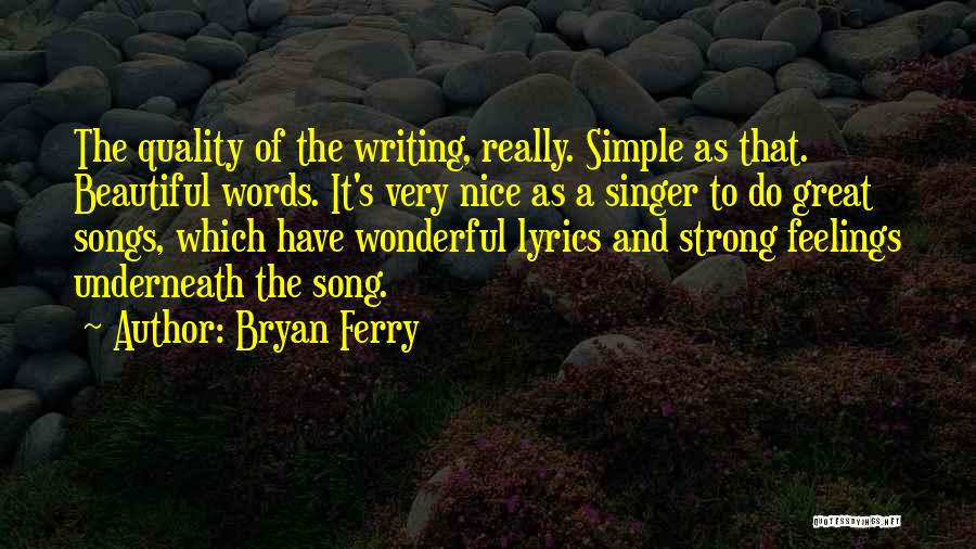 Really Nice Quotes By Bryan Ferry
