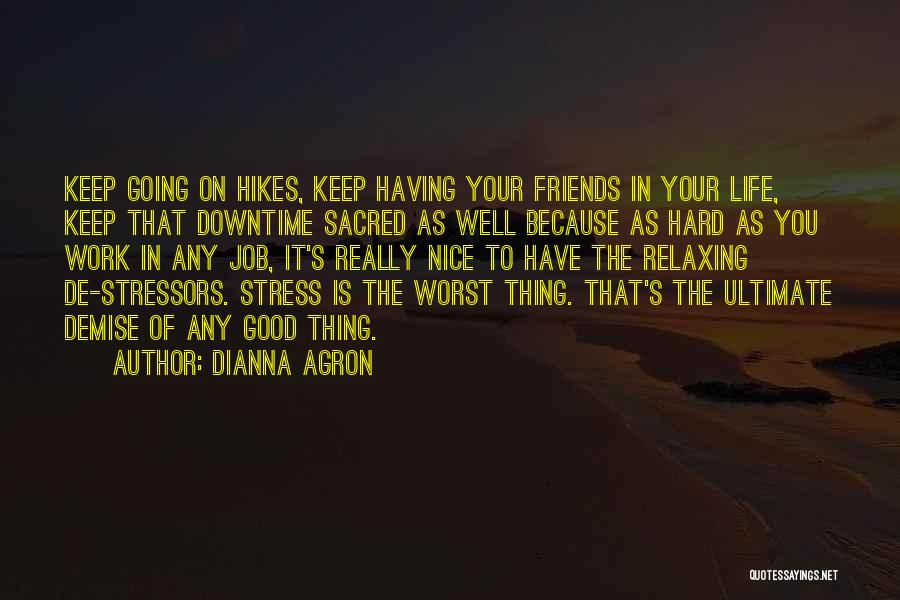 Really Nice Quotes By Dianna Agron