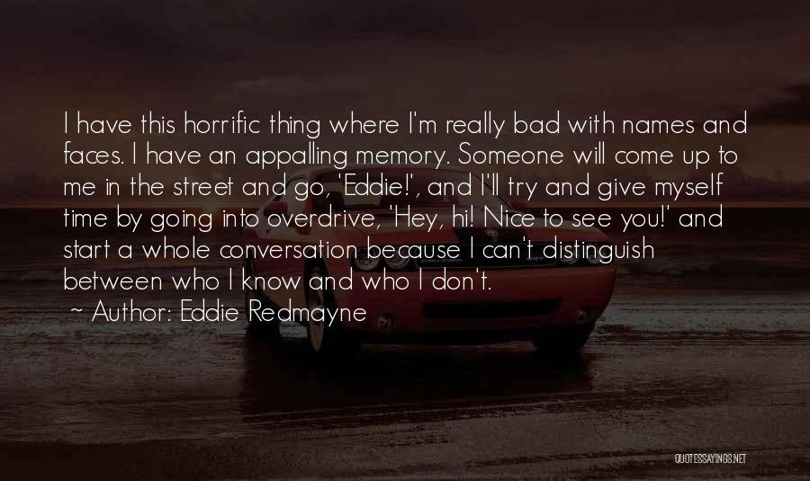 Really Nice Quotes By Eddie Redmayne