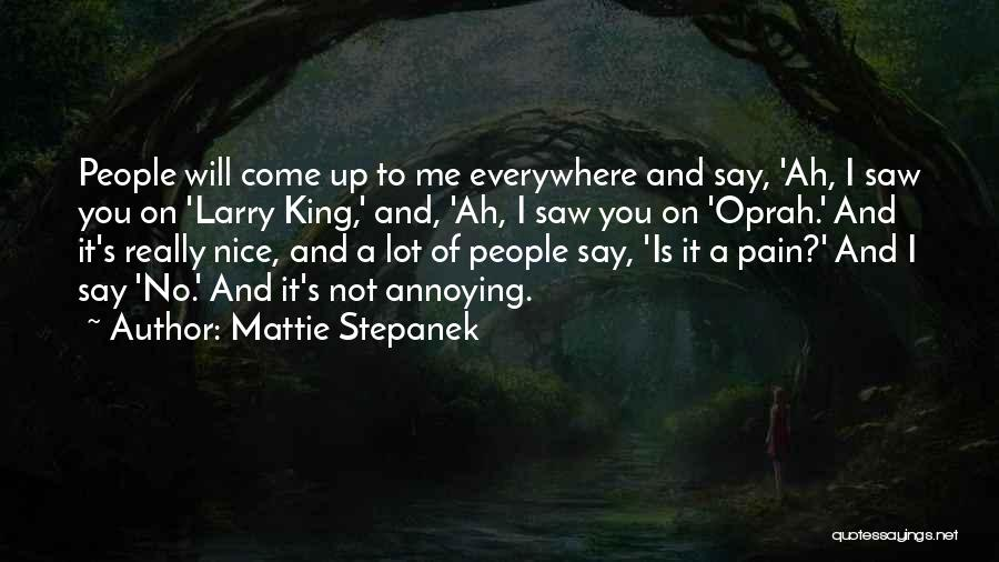 Really Nice Quotes By Mattie Stepanek
