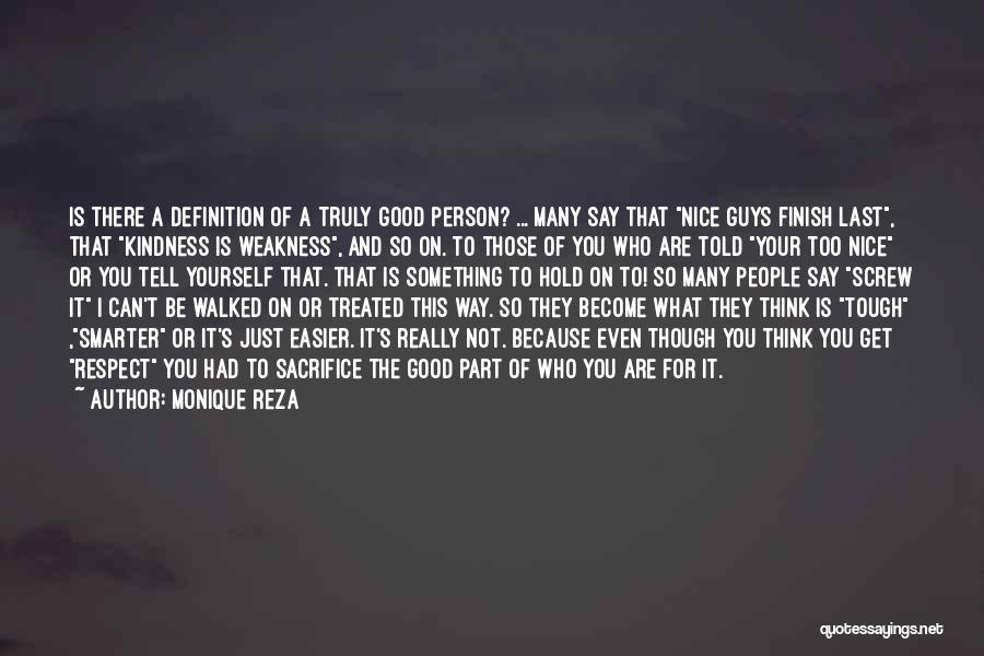 Really Nice Quotes By Monique Reza