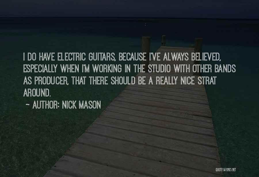 Really Nice Quotes By Nick Mason