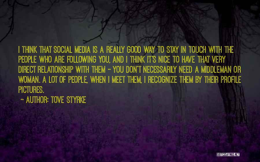 Really Nice Quotes By Tove Styrke