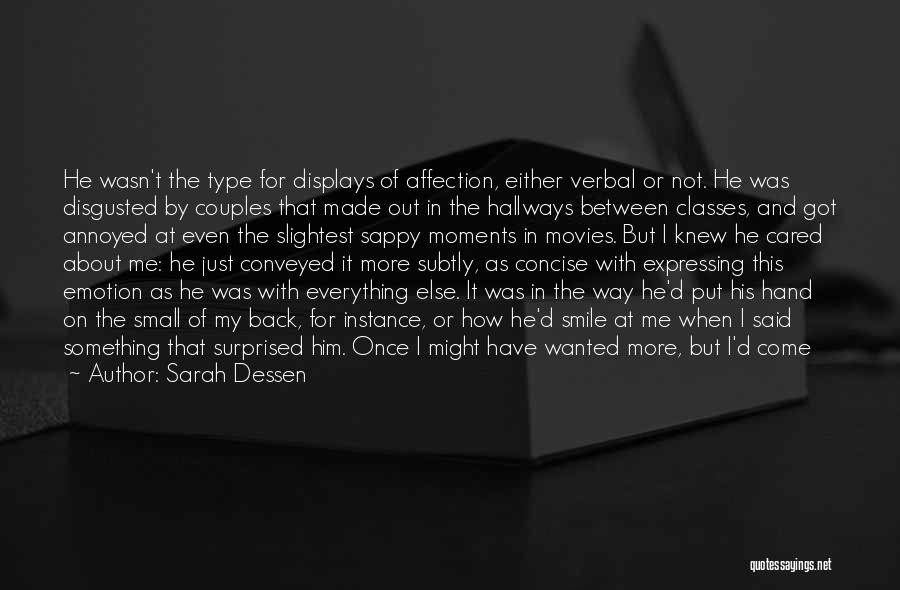Really Sappy Love Quotes By Sarah Dessen