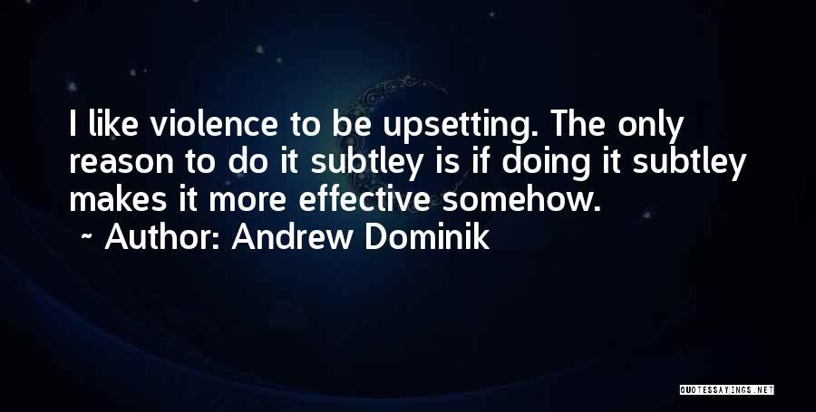 Really Upsetting Quotes By Andrew Dominik