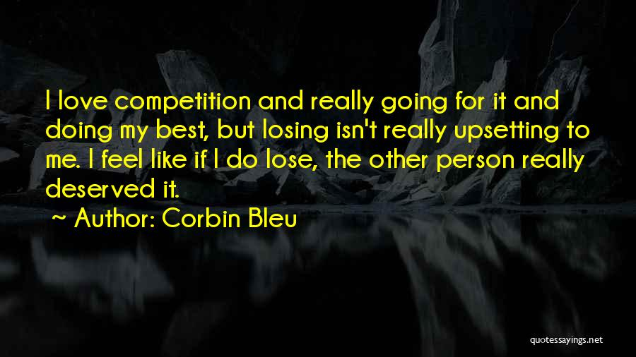 Really Upsetting Quotes By Corbin Bleu
