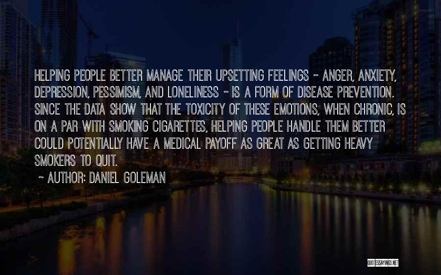 Really Upsetting Quotes By Daniel Goleman
