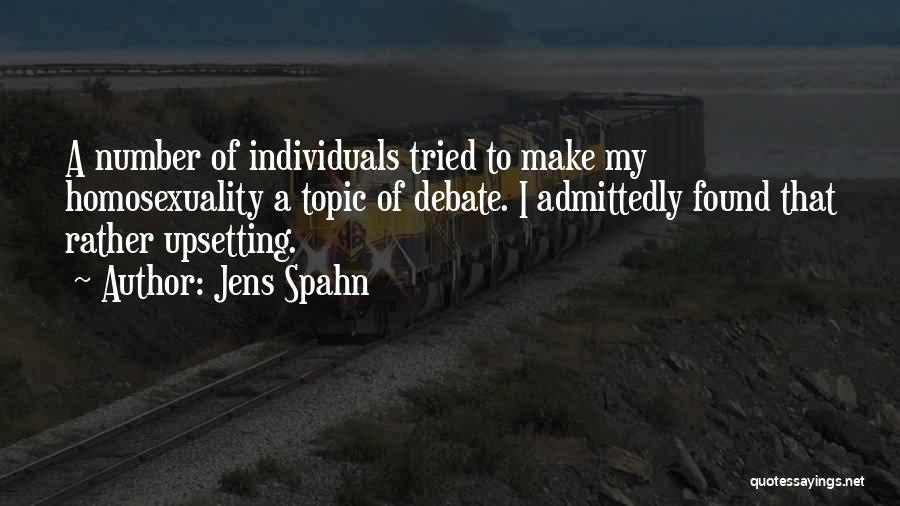 Really Upsetting Quotes By Jens Spahn