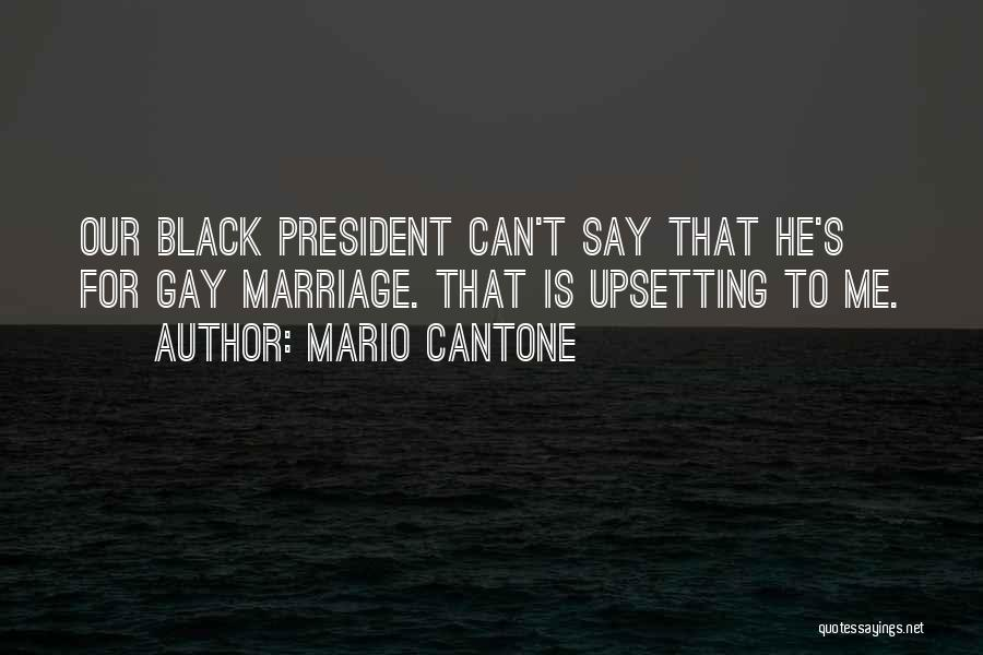 Really Upsetting Quotes By Mario Cantone