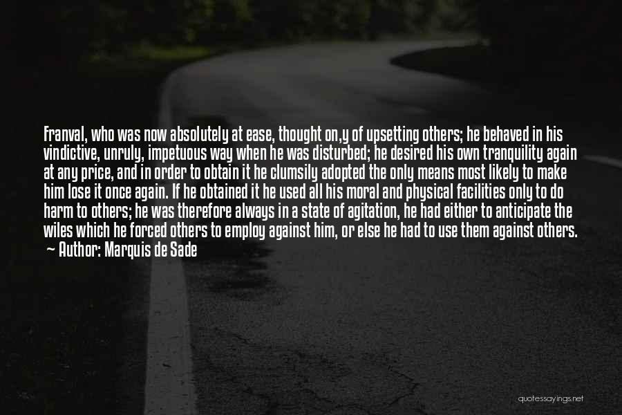 Really Upsetting Quotes By Marquis De Sade