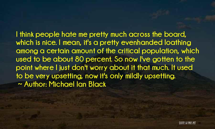 Really Upsetting Quotes By Michael Ian Black