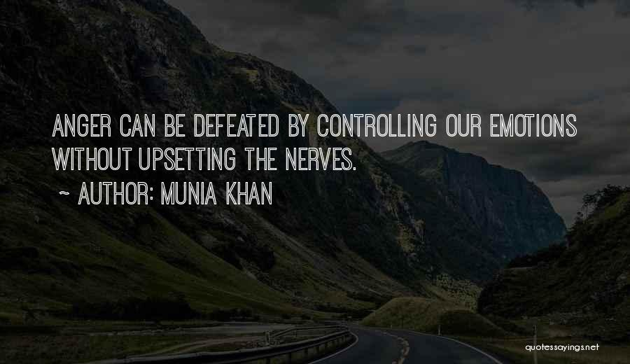 Really Upsetting Quotes By Munia Khan