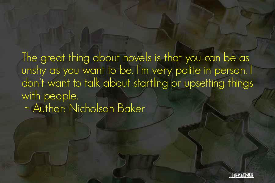Really Upsetting Quotes By Nicholson Baker