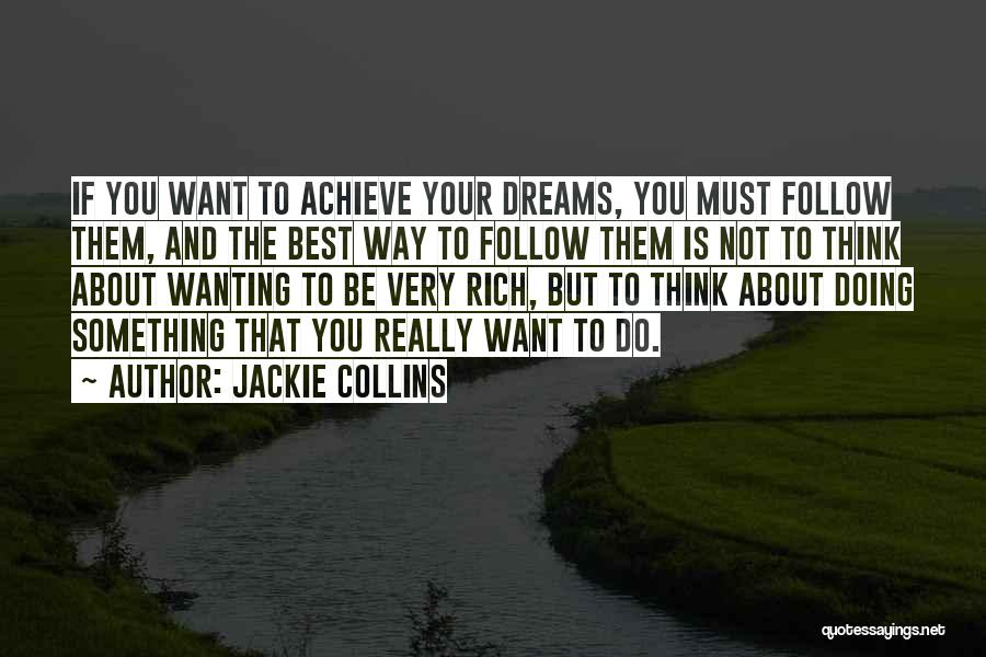 Really Wanting Something Quotes By Jackie Collins