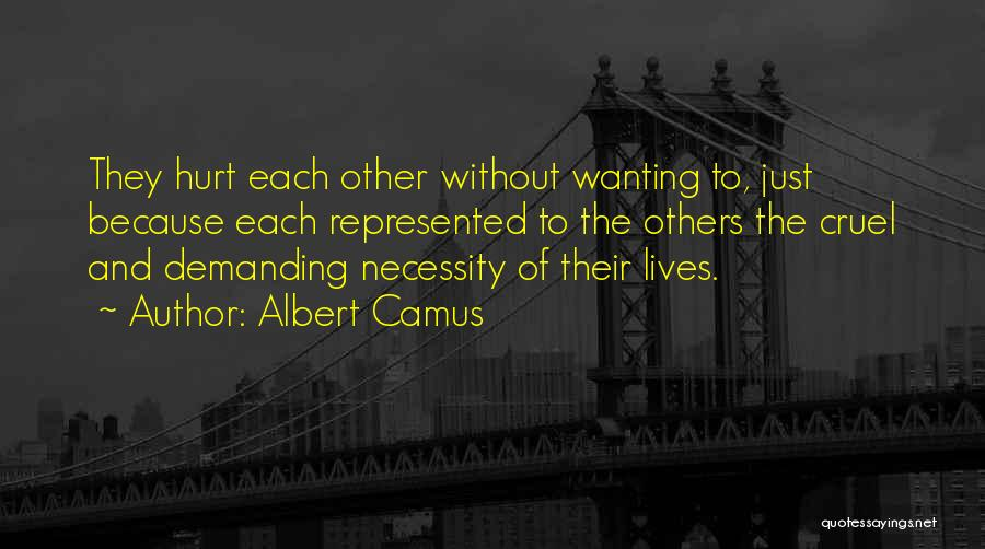 Really Wanting To Be With Him Quotes By Albert Camus