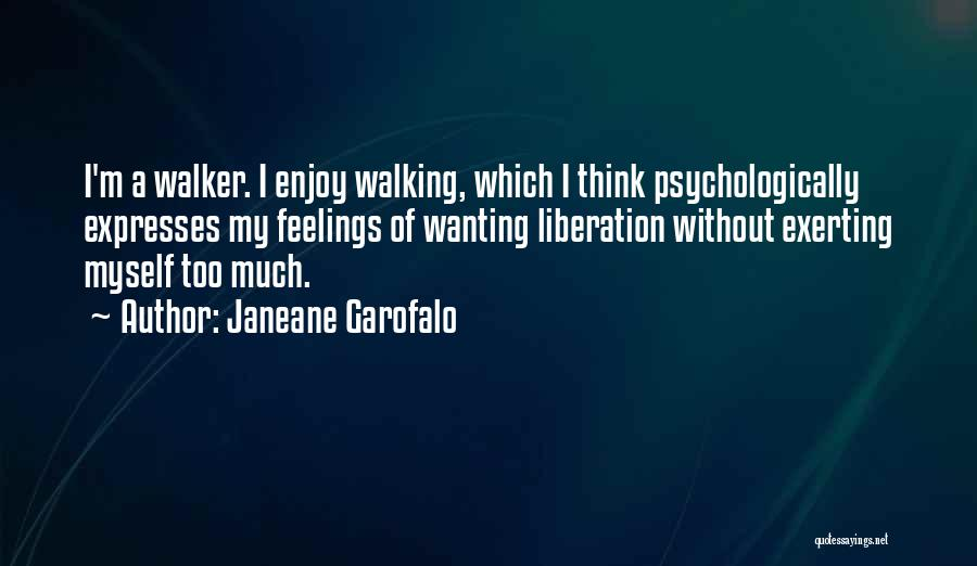 Really Wanting To Be With Him Quotes By Janeane Garofalo