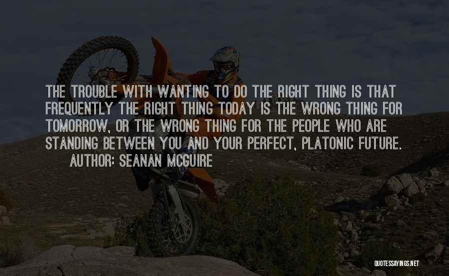 Really Wanting To Be With Him Quotes By Seanan McGuire