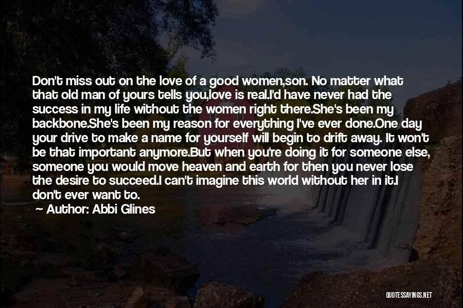 Reason For Success Quotes By Abbi Glines