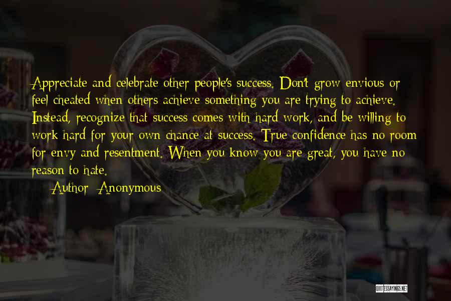 Reason For Success Quotes By Anonymous