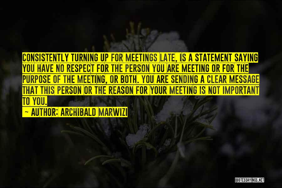 Reason For Success Quotes By Archibald Marwizi