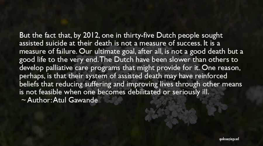 Reason For Success Quotes By Atul Gawande