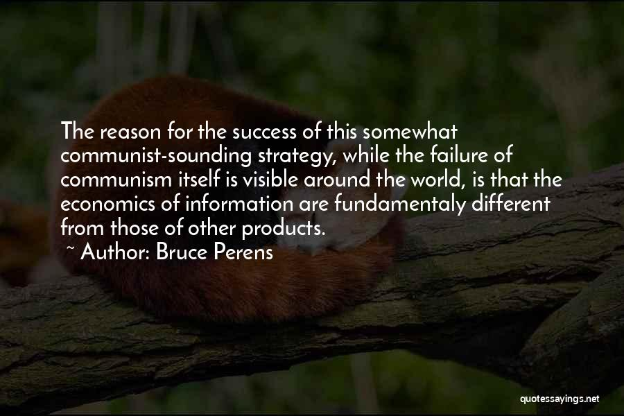 Reason For Success Quotes By Bruce Perens