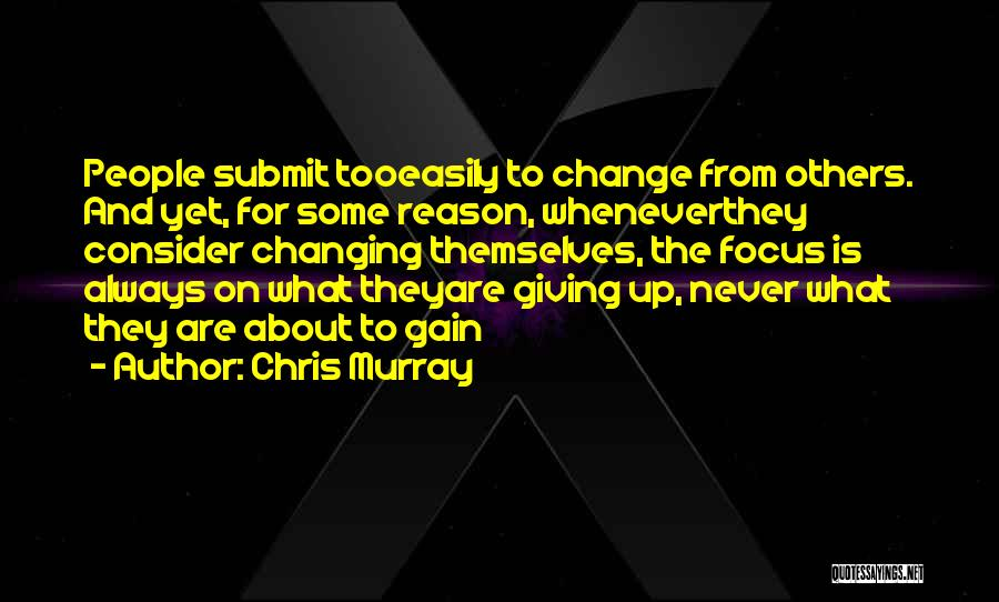 Reason For Success Quotes By Chris Murray