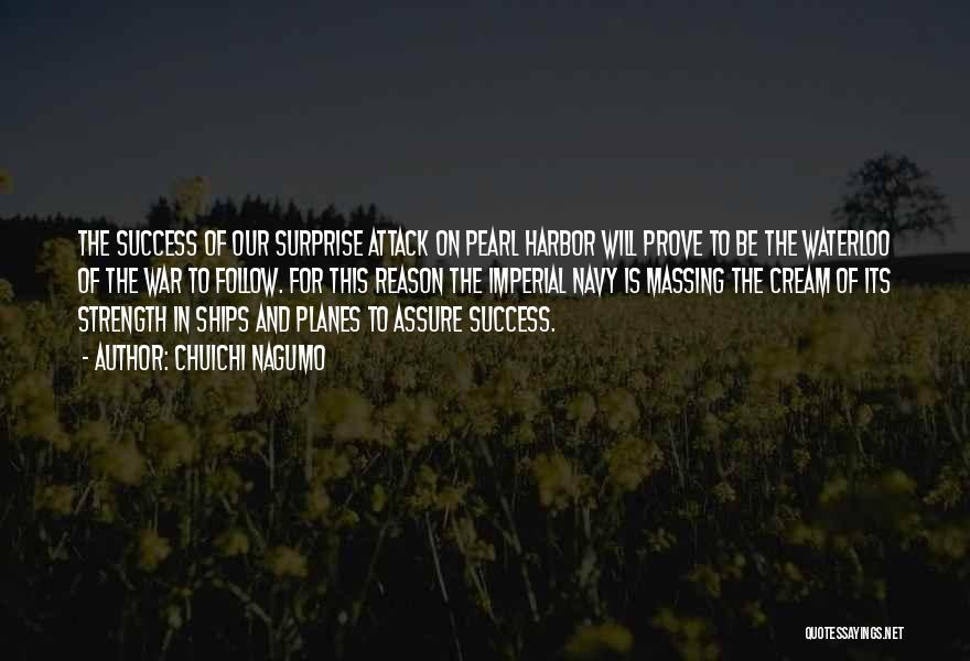 Reason For Success Quotes By Chuichi Nagumo