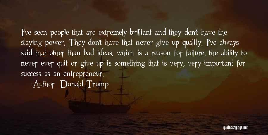 Reason For Success Quotes By Donald Trump