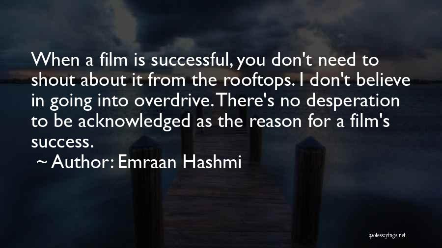 Reason For Success Quotes By Emraan Hashmi