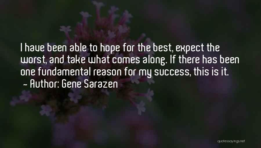 Reason For Success Quotes By Gene Sarazen