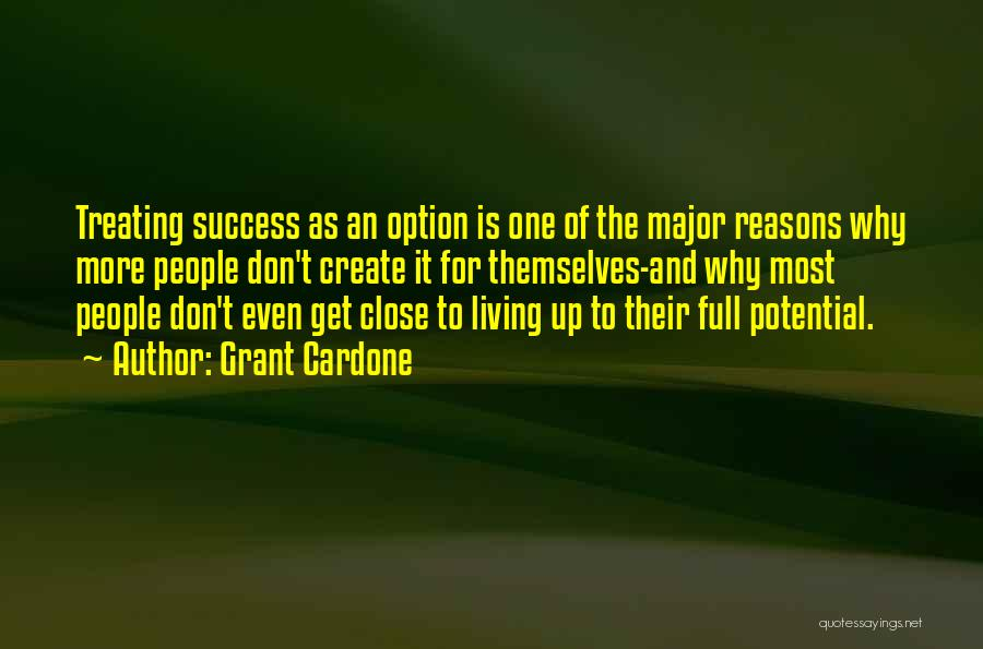Reason For Success Quotes By Grant Cardone