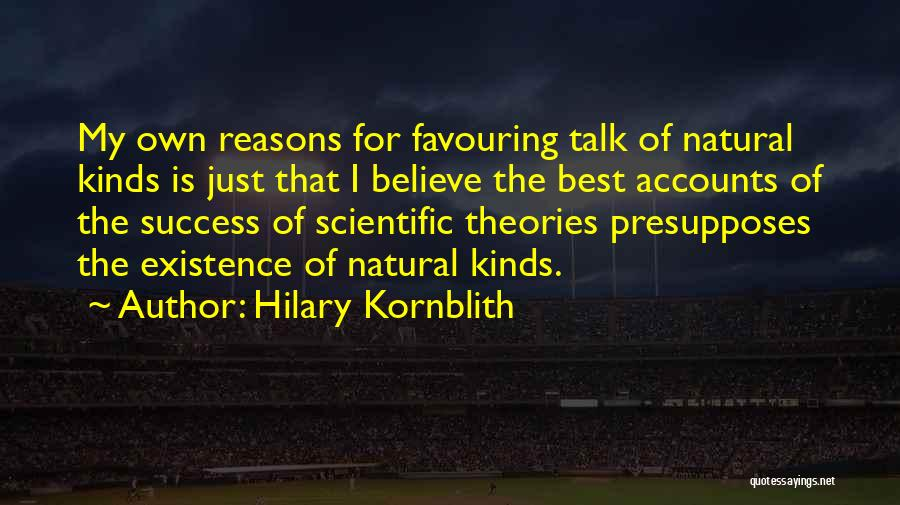 Reason For Success Quotes By Hilary Kornblith