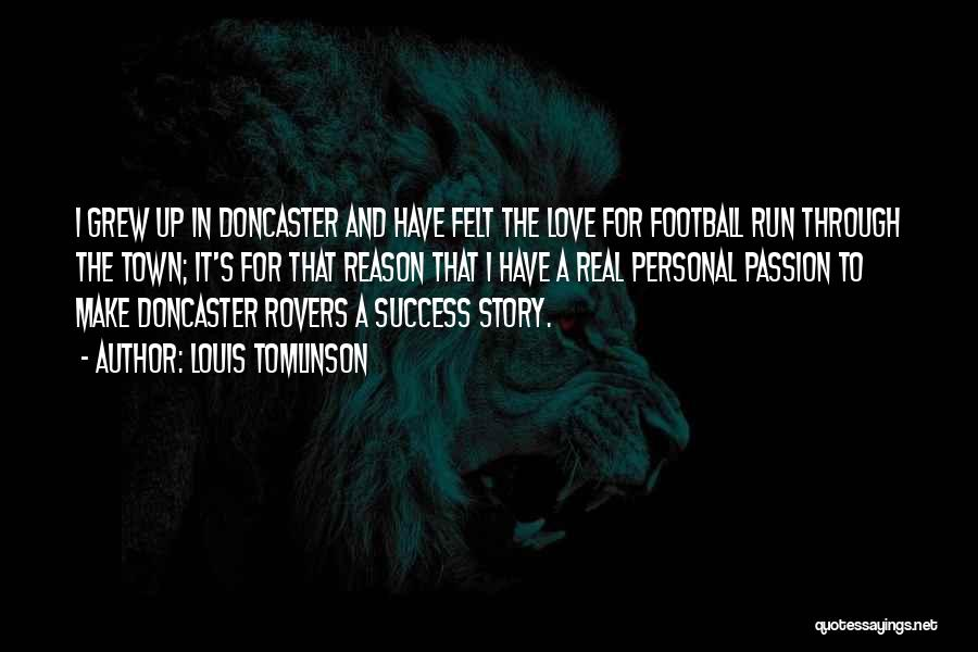 Reason For Success Quotes By Louis Tomlinson