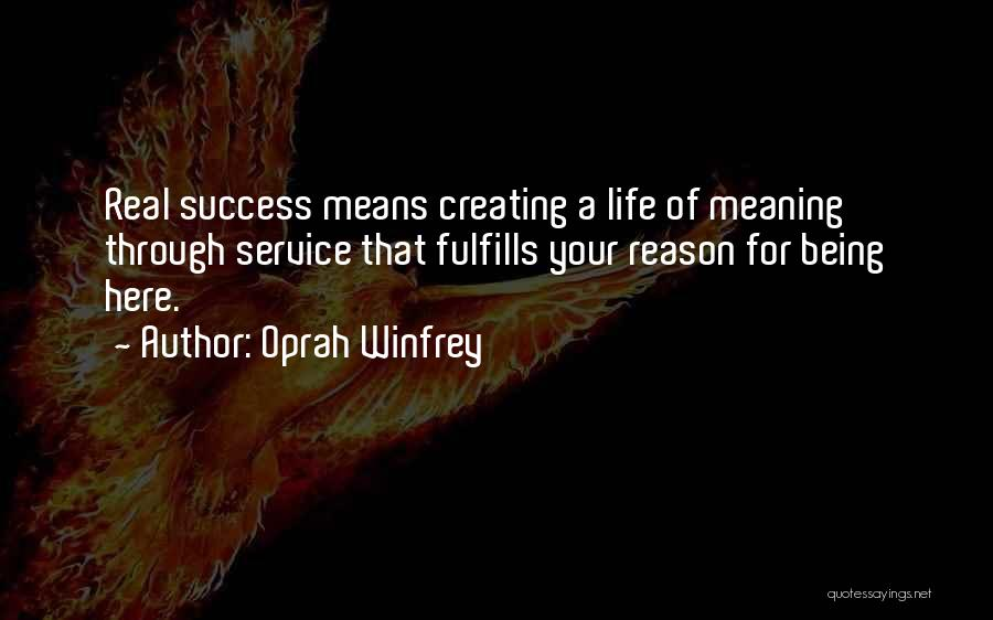 Reason For Success Quotes By Oprah Winfrey