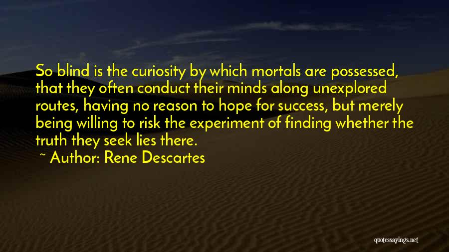 Reason For Success Quotes By Rene Descartes