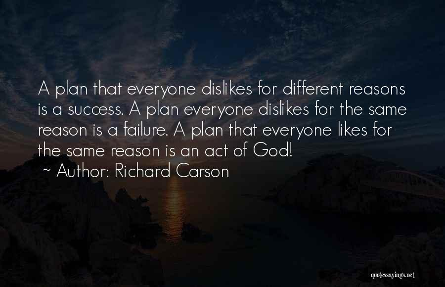 Reason For Success Quotes By Richard Carson