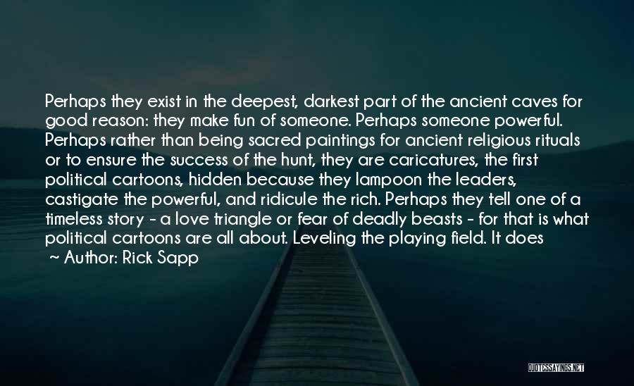 Reason For Success Quotes By Rick Sapp