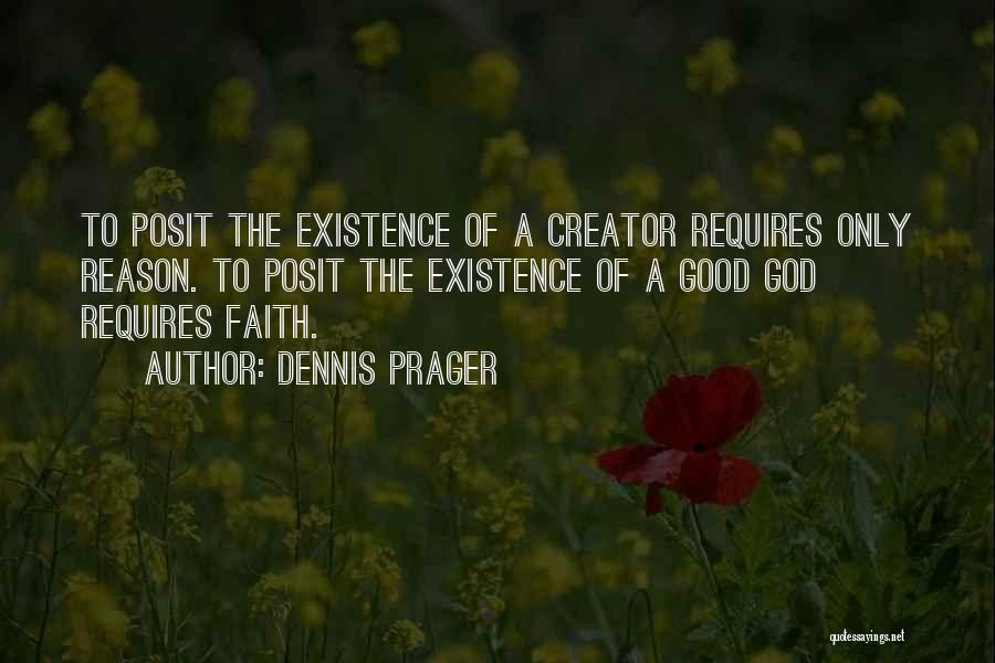 Reason Over Faith Quotes By Dennis Prager