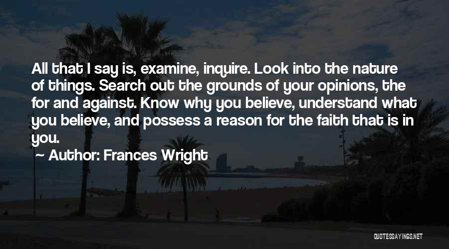 Reason Over Faith Quotes By Frances Wright