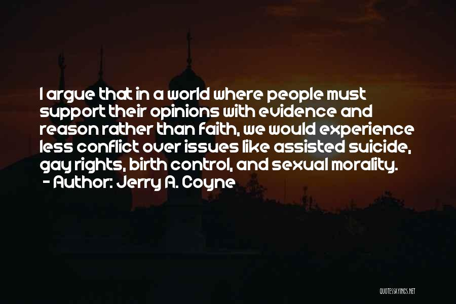 Reason Over Faith Quotes By Jerry A. Coyne