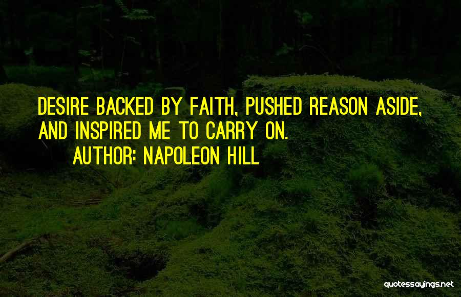 Reason Over Faith Quotes By Napoleon Hill