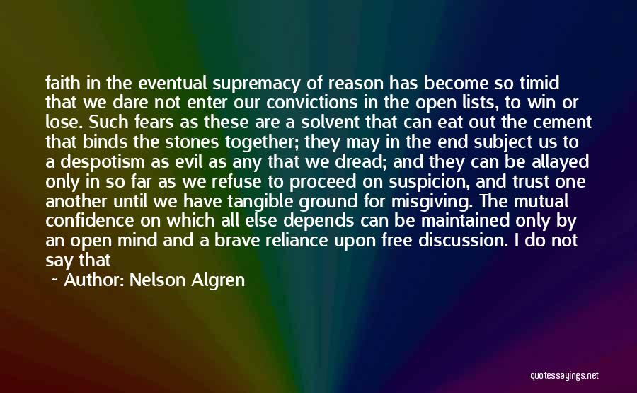 Reason Over Faith Quotes By Nelson Algren