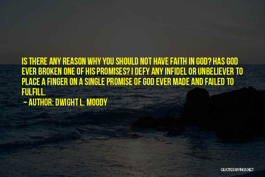Reason Why I'm Single Quotes By Dwight L. Moody