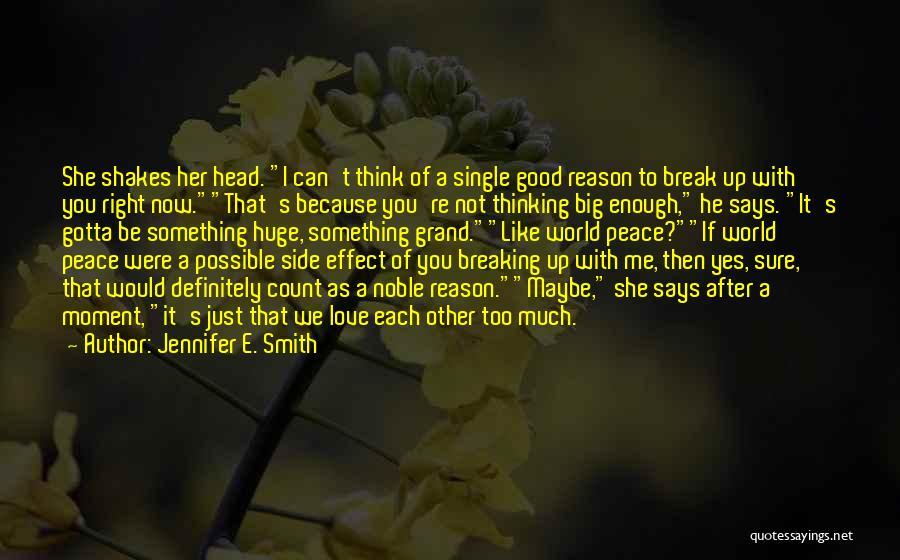 Reason Why I'm Single Quotes By Jennifer E. Smith